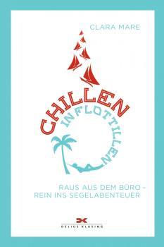 Chillen in Flottillen - Clara Mare