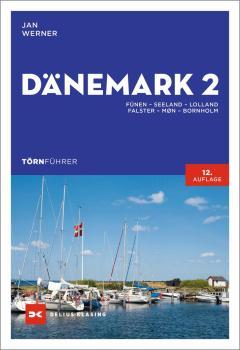 Dänemark 2 - NEU 2021 - Törnführer Segeln - Jan Werner