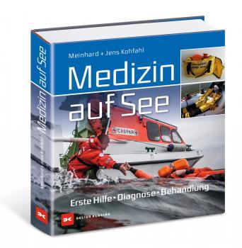 Medizin auf See - Erste Hilfe, Diagnose, Behandlung